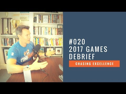 2017 CrossFit Games Debrief || Chasing Excellence with Ben Bergeron || Ep#020
