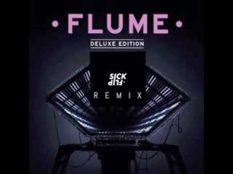 Flume - The Greatest View (SICKFLIP Remix)