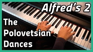 ♪ The Polovetsian Dances ♪ | Piano | Alfred's 2