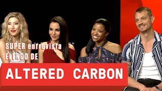 "SUPER entrevista: elenco de ""Altered Carbon"""