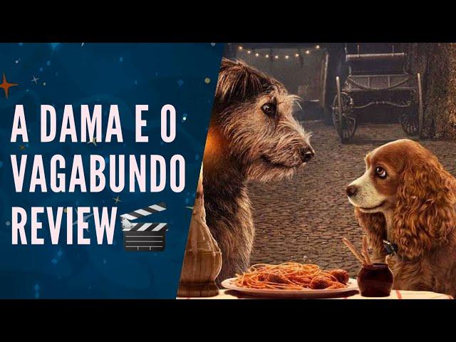 A DAMA E O VAGABUNDO LIVE ACTION é fofo, mas DESNECESSÁRIO! (REVIEW) 🐶🐕