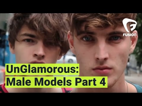 UnGlamorous - The Naked Truth About Male Models: Part 4 thumbnail