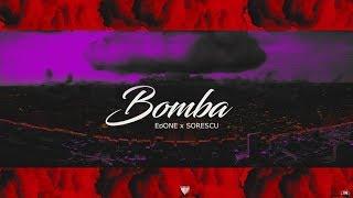 EdONE x Sorescu - Bomba