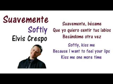 Suavemente - Elvis Crespo Lyrics English and Spanish (Translation)