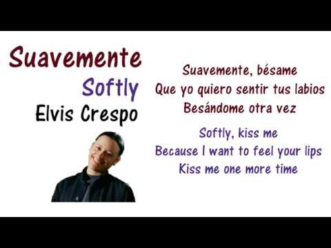 Suavemente - Elvis Crespo Lyrics English and Spanish (Translation)