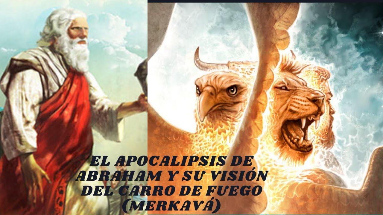El Apocalipsis de Abraham y su visión del carro de fuego (Merkavá)