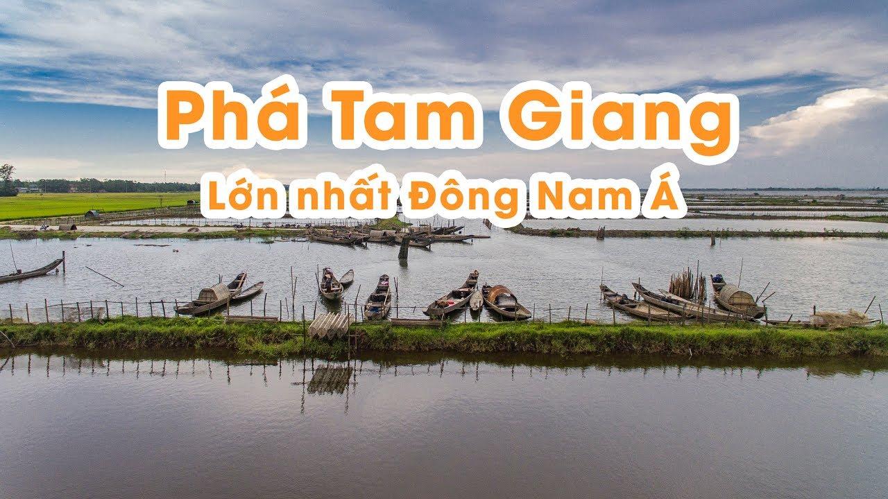 Phá Tam Giang Huế Lớn Nhất Đông Nam Á Siêu Đẹp – Flycam Nếm TV