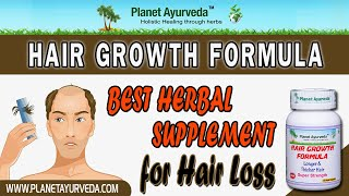 Hair Growth Formula from Planet Ayurveda- Hair Loss Herbal Supplement