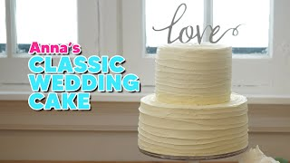 Incredible Classic Wedding Cake Recipe!  Anna&#39s Occasions