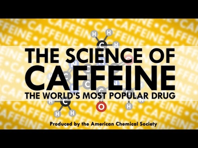 The Science of Caffeine: The World's Most Popular Drug