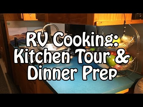 Cooking in an RV: Kitchen Tour & Dinner Preparations