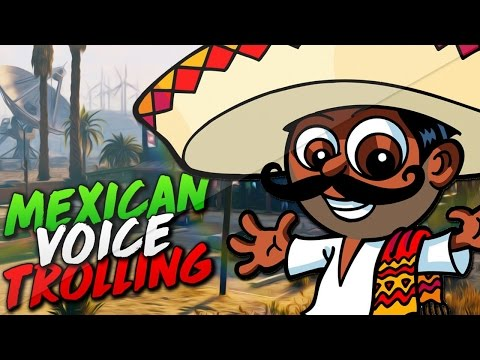 Mexican Voice Trolling on GTA 5!
