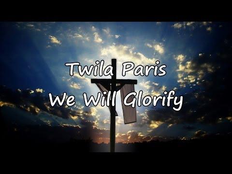 Twila Paris - We Will Glorify [with lyrics]