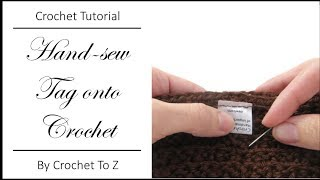 How to Hand-Sew a Tag onto a Crochet Garment