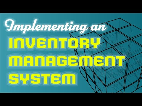 Implementing an Inventory Management System