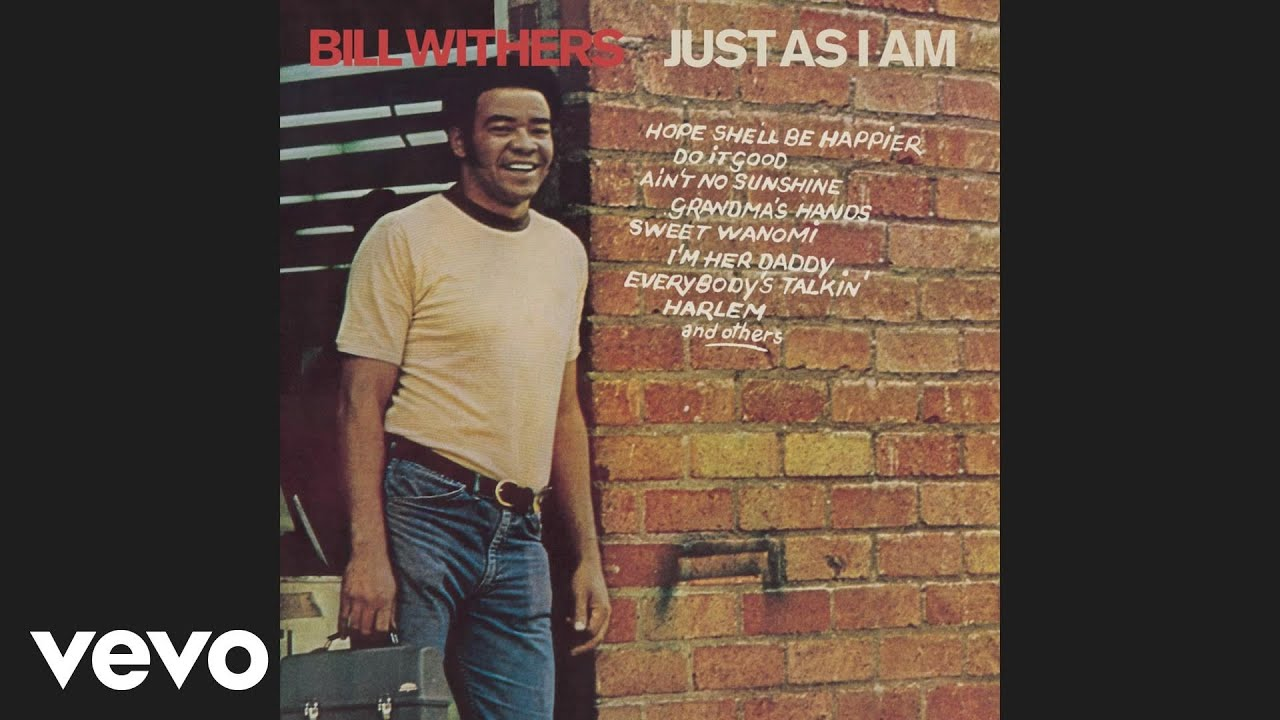 How Many Times Does Bill Withers Say I Know