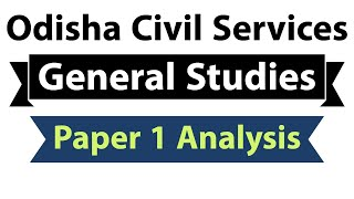 Odisha Civil Services General Studies Paper 1 Analysis with Answers, OPSC exam November 2018 Part 1