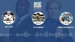 Dak's deal, Kyler Murray, Christian McCaffrey (6.18.20) | UNDISPUTED Audio Podcast