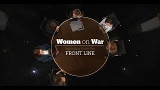 Women on War: Reporting from the Frontline