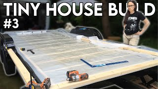 Subfloor Sheathing & Vapour Barrier  Tiny House Build - Episode 3