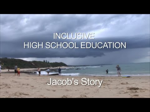 Inclusive High School Education - Jacob's Story