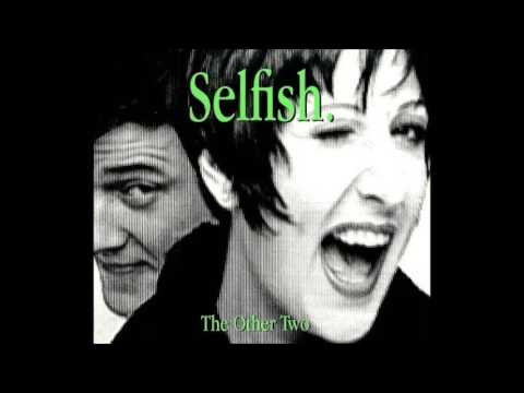 The Other Two - Selfish (7