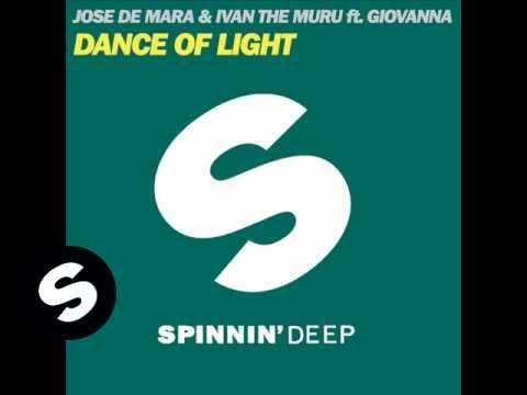 Jose de Mara & Ivan the Muru ft. Giovanna - Dance of Light (Benny Royal Remix)