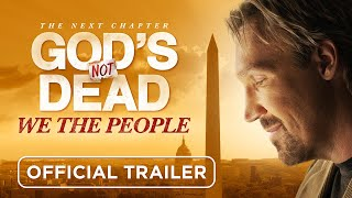 God's Not Dead: Wę The People (Official Trailer)