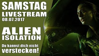 🎥 ALIEN ISOLATION LIVESTREAM 08.07.2017 TWITCH GAMEPLAY LET'S PLAY Deutsch German thumbnail