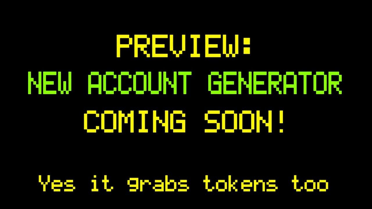 Account Generator Preview!