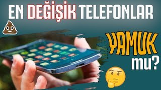 GELMİŞ GEÇMİŞ EN GARİP ANDROİD TELEFONLAR