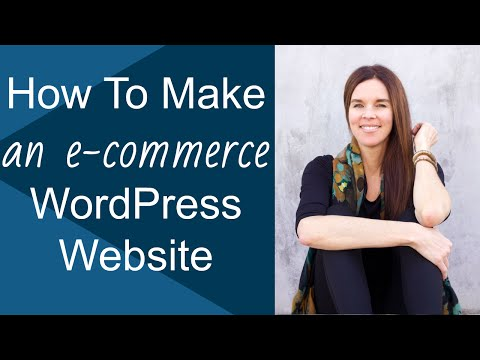 How To Make A WordPress Website With E-Commerce In 2+ Hours