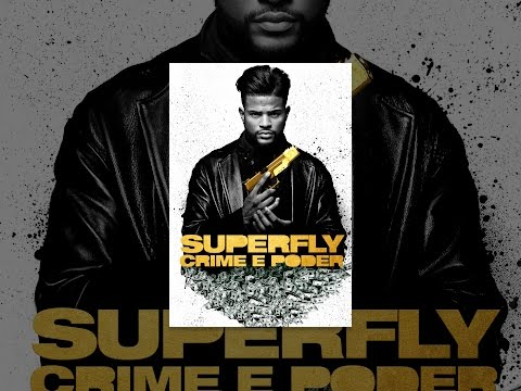 Superfly. Crime E Poder Legendado
