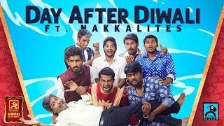 Day After Diwali | Ft.Nakkalites | Random Video | Black Sheep