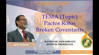 Abridores Del Camino - Pactos Rotos/ Broken Covenants (Apóstol Joe Garcias)