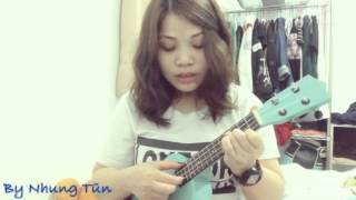 Tâm sự với người lạ -ukulele cover by Nhung Tũn