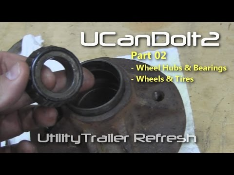 Utility Trailer 02 - Install New Bearings and Clean Wheel Hubs