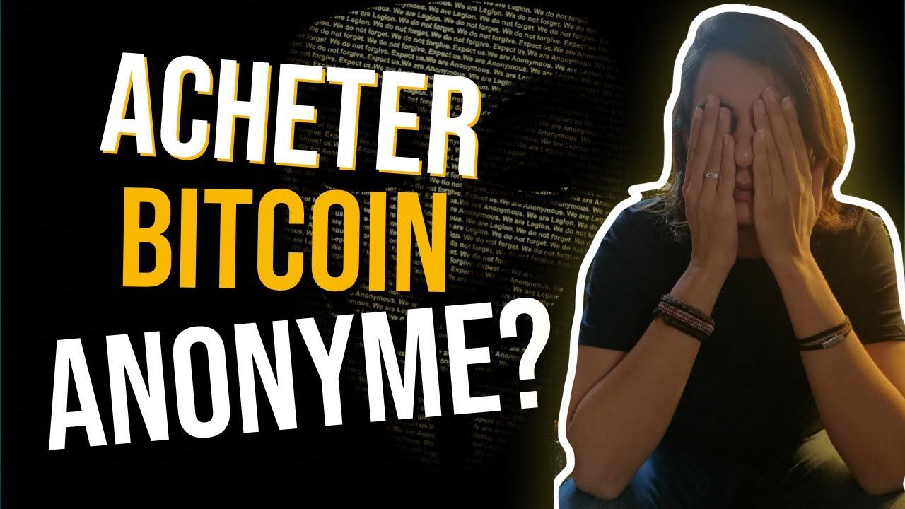 acheter bitcoin anonyme pagare bitcoin con paypal
