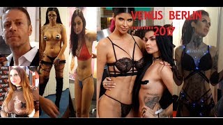 VENUS BERLIN 2017 :  the hottest adult fair of europe with all adult stars