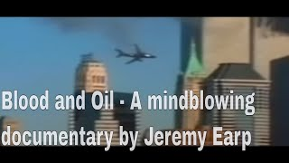 Blood and Oil  -  A documentary by Jeremy Earp