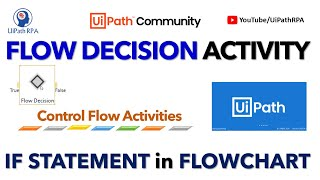 Flow Decision in UiPath | IF Statement in Flowchart | If-Else UiPath | UiPath RPA Tutorial in Hindi