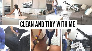 CLEAN AND TIDY WITH ME: PIANO LIVING ROOM, FAMILY ROOM, KITCHEN