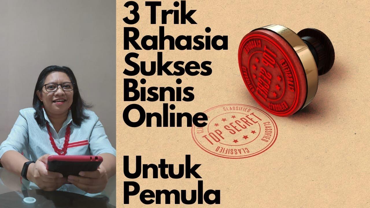 3 Trik Rahasia Sukses Bisnis Online Untuk Pemula #8 - YouTube