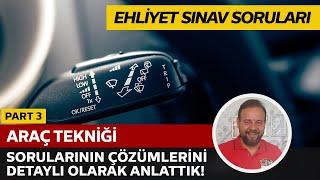 Son Ehliyet Sınavı Araç Tekniği / Motor Bilgisi Soru Çözüm ve Anlatımı - 20 Mayıs 2017