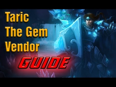 [Build Guide] How To Play Support Taric [Season 5] - GEMS ... Gem League Of Legends