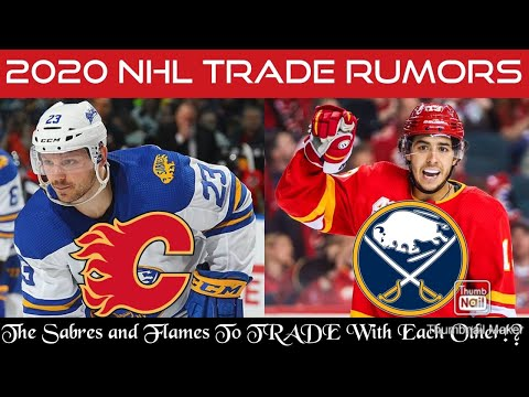 Buffalo Sabres and Calgary Flames To Make a BLOCKBUSTER TRADE With Each Other in The Off-Season!?