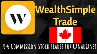 🇨🇦 WealthSimple Trade Review: 0% Commission Trading for Canadians! 🇨🇦