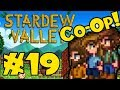 STARDEW VALLEY: Co-Op Multiplayer! - Episode 19