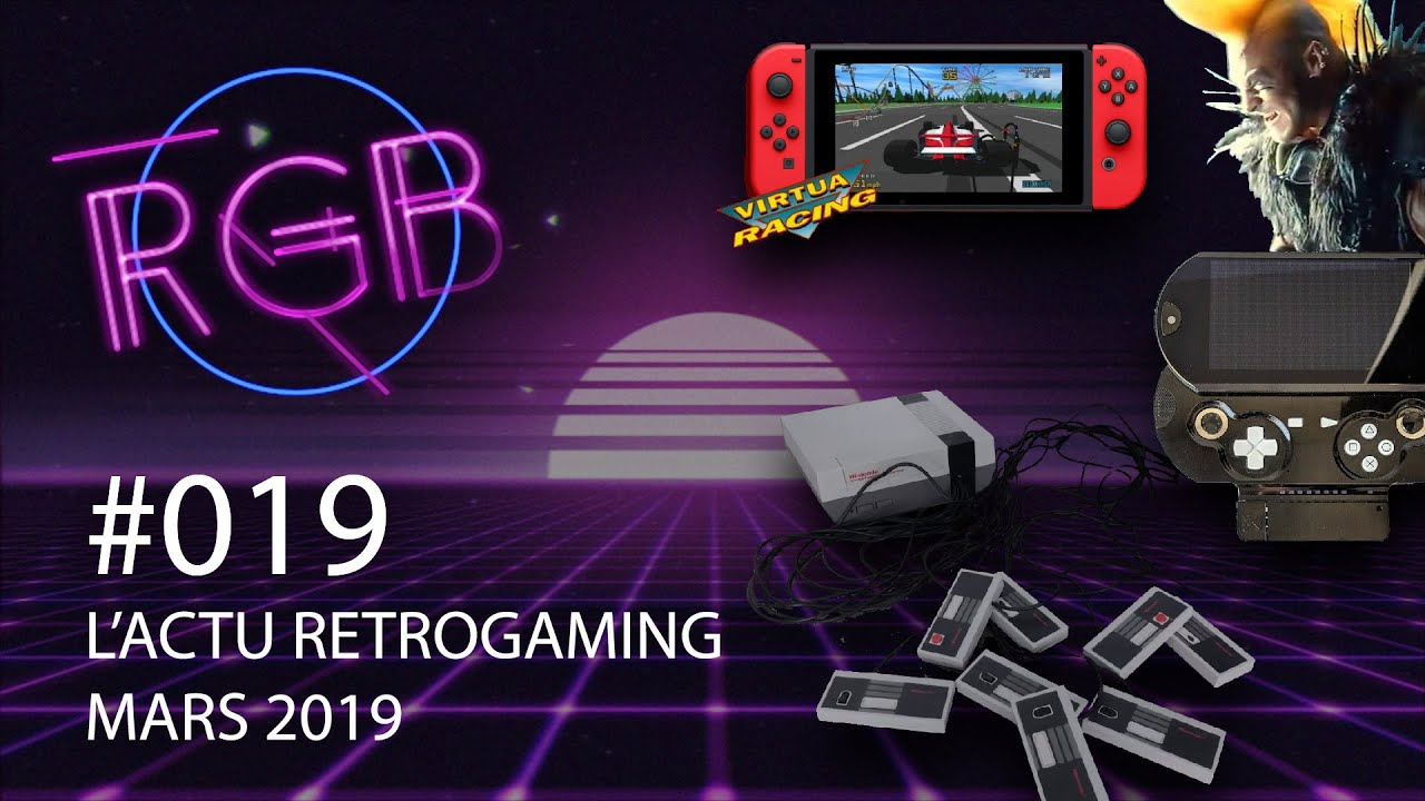 RGB #019 L'actu retrogaming mars avril 2019