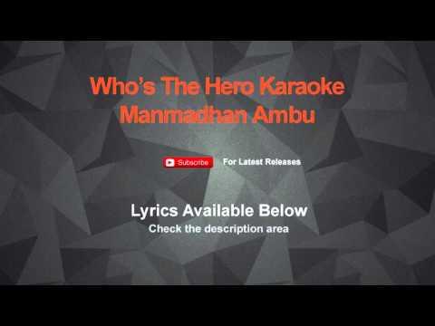 Whos The Hero Karaoke  Manmadhan Ambu Karaoke